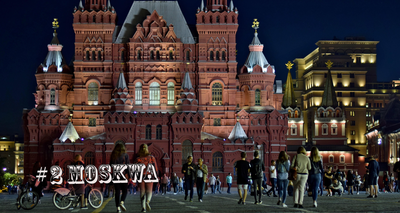 SAKWA PEŁNA KREDEK #2 MOSKWA. Przytłaczający magnetyzm rosyjskiej stolicy.