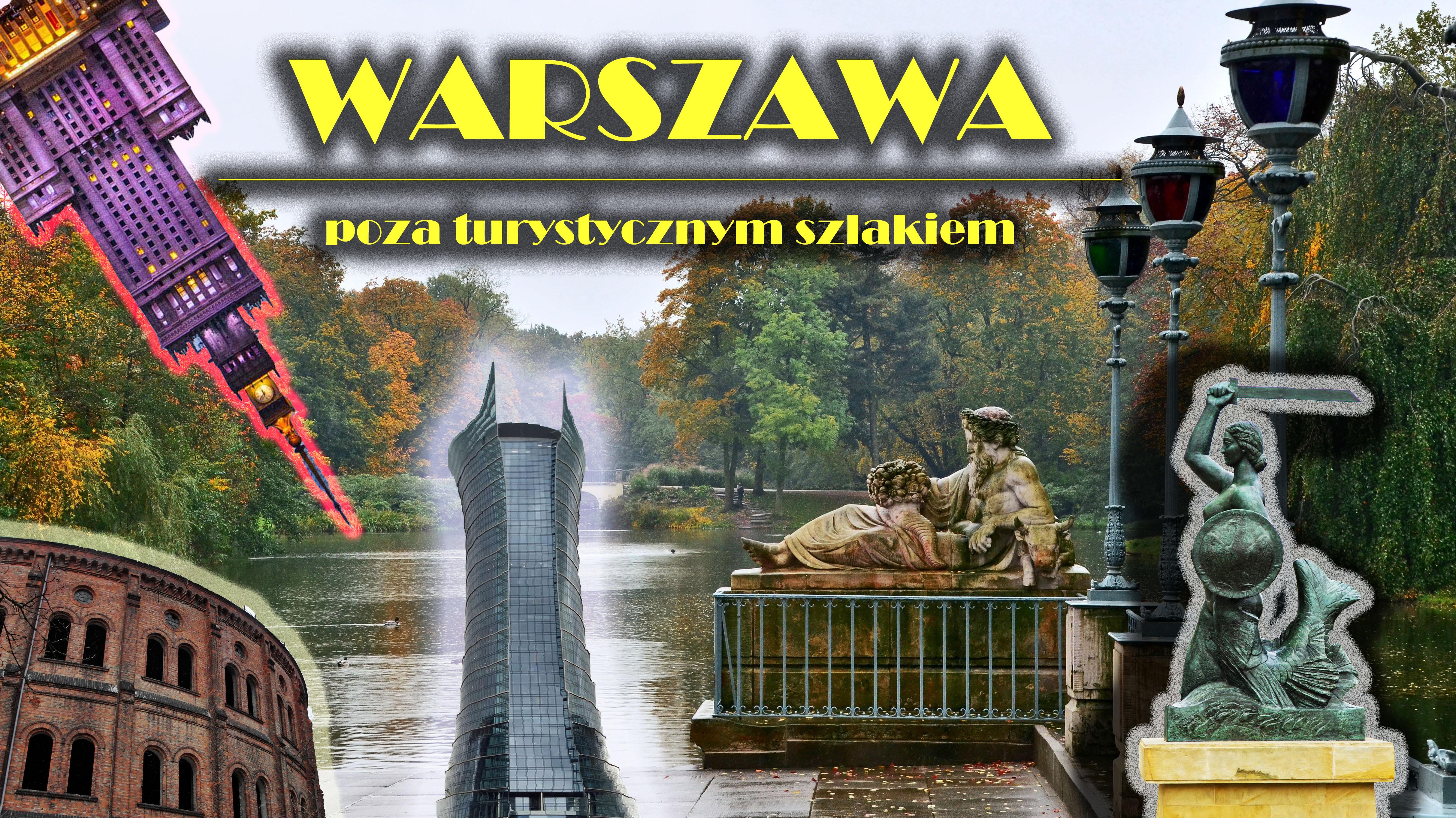 30 nietypowych miejsc w Warszawie